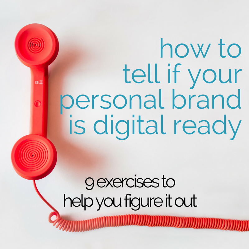 <h2>IS YOUR PERSONAL BRAND DIGITAL READY ? </h2>