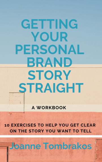 Getting Your Personal Brand Story Straight