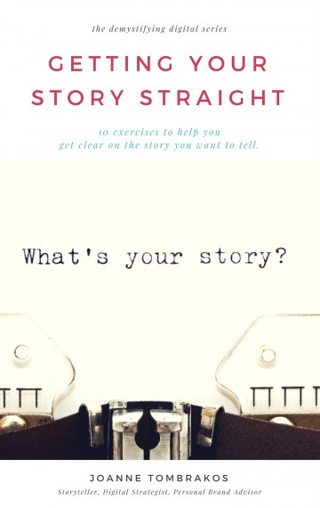 Getting Your Story Straight – a workbook for personal branding