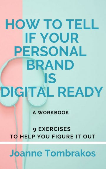 How To Tell If Your Personal Brand Is Digital Ready