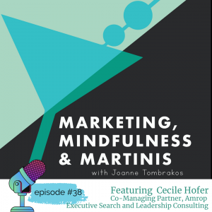 Cecile Hofer on Leadership, Empathy and the State of the Workplace: Episode #38