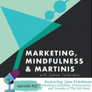 The Business of Writing and Publishing with Entrepreneur Jane Friedman:  Episode #37